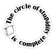 Circle of Stupidity